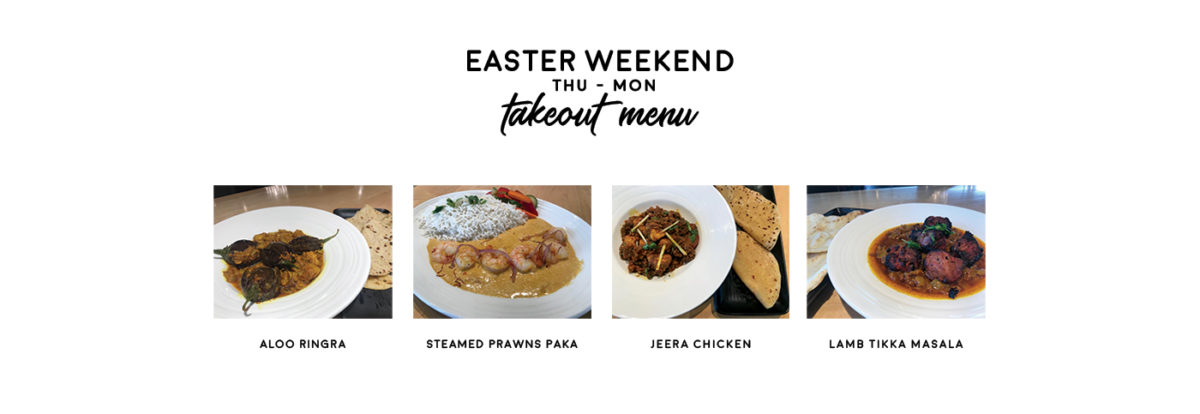 Easter Weekend Takeout (Thu-Mon)